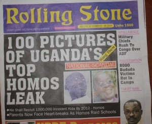 "A list of homosexuals published by Uganda's Rolling Stone paper included the call ""Hang them""."