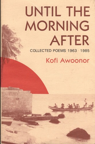 I heard a bird cry – Remembering Kofi Awoonor