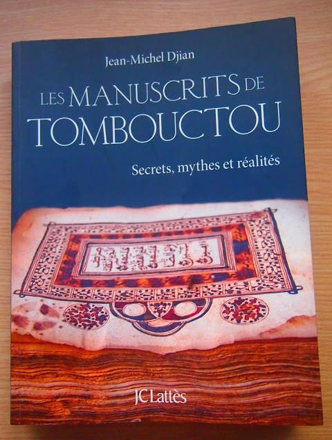 Les Manuscrits de Tombouctou: secrets, mythes et réalités – Jean-Michel Djian